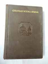1932 CHRISTIAN SCIENCE HYMNAL Book SONGS WRITTEN by REVEREND MARY BAKER EDDY