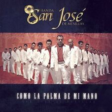 Banda San Jose De Mesillas Como la Palma de Mi Mano  CD New