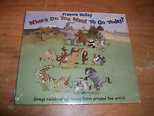 Where Do You Want To Go Today Music CD by Francie Kelley - Celebrating World NEW