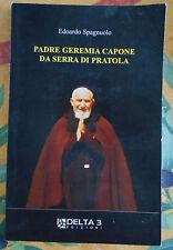 Edoardo Spagnuolo, Padre Geremia Capone da Serra di Pratola delta 3 Avellino