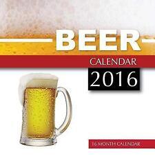 Beer Calendar 2016: 16 Month Calendar by Jack Smith (2015, Paperback)