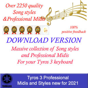 Yamaha Tyros 3 Song Styles and Midis, DOWNLOAD VERSION