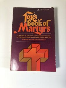 Fox's Book of Martyrs edited by William Byron Forbush 1967 Zondervan Paperback