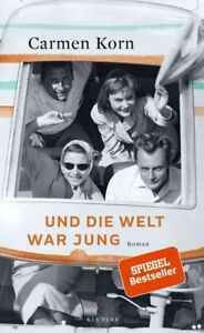 Carmen Korn - Und die Welt war jung (Drei-Städte-Saga, Band 1)  NEU & OVP