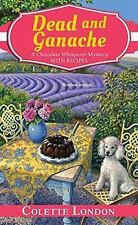 Dead and Ganache (Paperback or Softback)