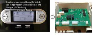Whirlpool type Side by Side Fridge Freezer Rear Control Board, LCD Only Improved