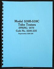 1970 Tube Test Data For Hickok 539b And 539c Tube Testers