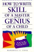 How to Write With the Skill of a Master and the Genius of a Child-ExLibrary