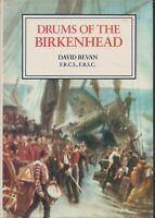 MILITARY , DRUMS OF THE BIRKENHEAD by DAVID BEVAN pbl 1989