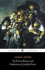 The Private Memoirs and Confessions of a Justified Sinner Penguin Classics