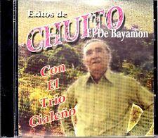 CHUITO EL DE BAYAMON EXITOS  CON EL TRIO CIALEÑO - CD