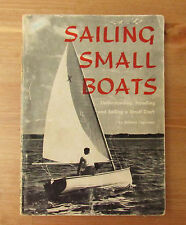 Vintage 1955 SAILING SMALL BOATS Book by William Capitman