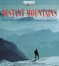 Distant Mountains: Encounters with the Worlds Gre