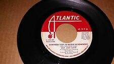 Sam and Dave-Everybody Got To Believe In Somebody 45 Atlantic 2568 promo