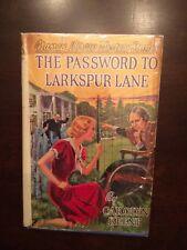 The Password to Larkspur Lane Nancy Drew Mystery Carolyn Keene 1934B-5 HC DJ