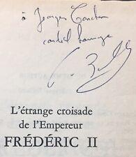 EO ENVOI 1968 PIERRE BOULLE : L'étrange croisade de l'Empereur Frédéric II