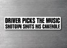 Driver Pick The Music Sticker Quality 7 YR Water & Fade Proof Funny Car