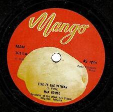 MAX ROMEO Fire Fe The Vatican Vinyl Record 7 Inch Mango MAN 1014 1976 EX