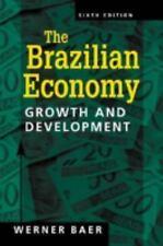 Brazilian Economy: Growth and Development, 6th Edition