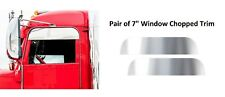 "Pair Stainless Steel 7"" Chopped Window Trim for 2005+ Peterbilt 379/386/389"