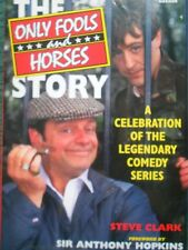 Only Fools and Horses  Story: A Celebration of the Legendary Comedy Series by...