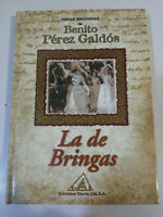 BENITO PEREZ GALDOS - LA DE BRINGAS - LIBRO TAPA DURA EDICIONES RUEDA 2001