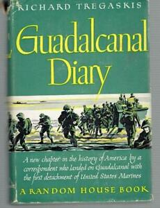Guadalcanal Diary by Richard Tregaskis 1943 First Edition