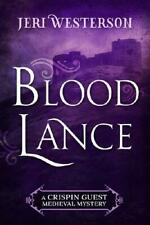 Blood Lance by Jeri Westerson (author)