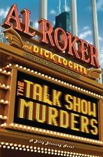 Billy Blessing Ser.: The Talk Show Murders by Dick Lochte and Al Roker (2011)NEW