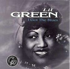 I Got the Blues by Green, Lil