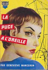 C1 Genevieve MANCERON La PUCE A  L OREILLE EO 1957 EPUISE Couverture BENVENUTI