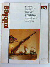 CIBLES n°93 du 09/1977; Mini PM/ Ruger Mini 14/ L'obusier 12/ Manufacture de Nic