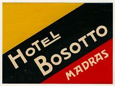 Hotel Bosotto MADRAS India Indien * Old Luggage Label Kofferaufkleber