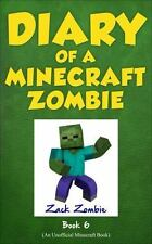 Diary of a Minecraft Zombie Book 6: Zombie Goes To Camp An Unofficial Minecraft