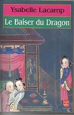 YSABELLE LACAMP LE BAISER DU DRAGON
