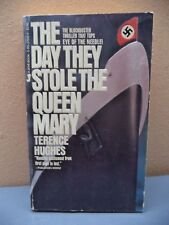 The Day They Stole the Queen Mary by Terence Hughes (1984, Paperback)