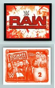 Raw Logo #2 WWE The Ultimate Collection 2017 Topps Sticker