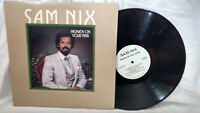 Sam Nix LP Heaven on Your Mind Nix 0303 Private TX Modern Soul Gospel Funk NM-