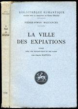 Pierre-Simon Ballanche : LA VILLE DES EXPIATIONS - 1926