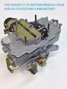 CARBURETOR REBUILDING SERVICE R&R AUTOLITE 4100 1958-1967 FORD MERCURY V8