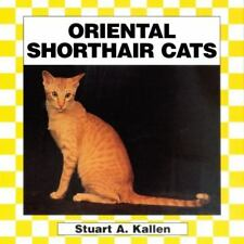 Oriental Shorthair Cats - Hardcover - Juvenile Literature