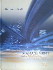 Management Leading and Collaborating in a Competitive World by Bateman Snell