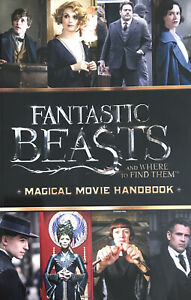 Fantastic Beasts And Where To Find Them: Magical Movie Handbook (ce)