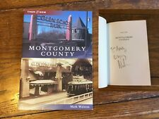 MONTGOMERY COUNTY Maryland THEN & NOW SIGNED Mark Walston Glen Echo Amusement PK