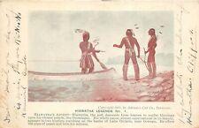 1905 American Indian Hiawatha Legends No. 1 Postcard Hiawatha's Advent