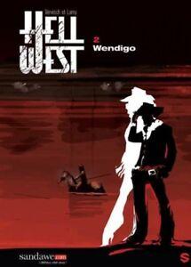 BD COMICS - HELL WEST > TOME 2 /  LAMY, VERVISCH, EO SANDAWE