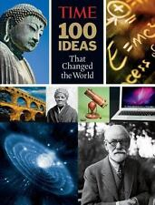TIME 100 Ideas that Changed the World: History's Greatest Breakthroughs, Inventi