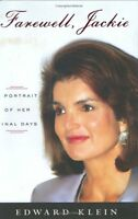 Farewell, Jackie: A Portrait of Her Final Days by Edward Klein