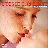 Deymié Sylvianne - Précis de puériculture à l'usage des nouveaux parents - 2002