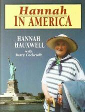 Hannah in America,Hannah Hauxwell, Barry c*ckcroft